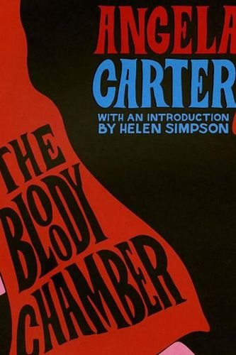 angela carter bloody chamber essays